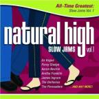 Natural High: All Time Greatest Slow Jams, Vol. 1