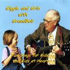Giggle and Grin With Grandbob