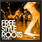 Freestyle Roots, Vol. 5