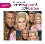 Playlist: The Very Best of Porter Wagoner &amp; Dolly Parton