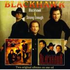 Blackhawk/Strong Enough