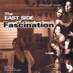 East Side of Fascination