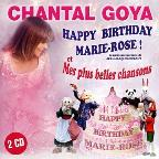 Happy Birthday Marie-Rose!: Mes Plus Belles Chansons