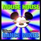 Mouse House Dance Mixes