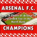 Songs & Chants Of Arsenal FC Recorded Live In The North Bank