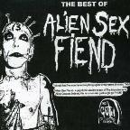 Fiend Club (The Very Best Of Alien Sex Fiend)