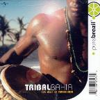 Pure Brazil: Tribal Bahia - The Best Of Timbalada