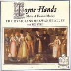 Joyne Hands-Music Of Thomas Morley