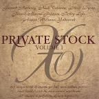 Private Stock, Vol. 1