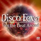 Disco Fever: Turn The Beat Around