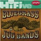 Rhino Hi-Five: Bluegrass and Jug Bands