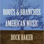 Roots & Branches of American Music