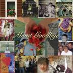 About Goodbye