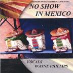 No Show In Mexico