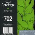 Sound Concierge #702 Electric Heaven S