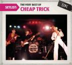 Setlist: The Very Best of Cheap Trick