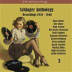 German Song / Schlager Anthology / Recordings 1938 - 1940, Vol. 3