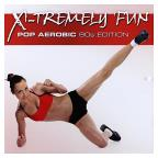 X-tremely Fun: Pop Aerobic 90's Edition