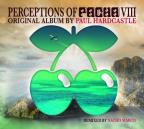 Perceptions of Pacha, Vol. 8