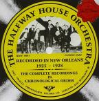 Complete Recordings: Recorded In New Orleans, 1925-1928