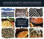 Dinner Party Destinations: Taste Of South Africa