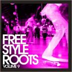 Freestyle Roots, Vol. 9