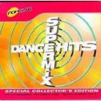 Dance Hits Supermix: Collectors Edition