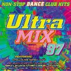 Ultra Mix '97: Non-Stop Dance Club Hits