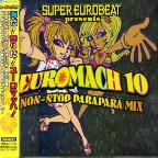 Super Eurobeat Presents: Euromach, Vol. 10