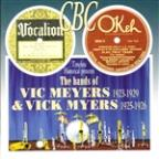 Bands of Vic Meyers 1923-1929 & Vick Myers 1925 1926