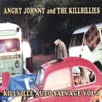 Angry Johnny & The Killbillies Vol. 4 - Killville Auto Salvage