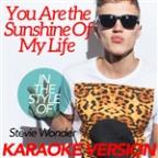 You Are The Sunshine Of My Life (In The Style Of Stevie Wonder) [karaoke Version] - Single