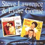 We Got Us/Steve & Eydie Sing The Golden Hits