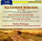 Alexander Borodin: Prinz Igor: Overture & Polovtsian Dances; In The Steppes Of Central Asia; Symphony No. 2
