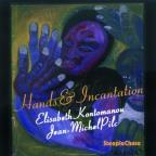 Hands And Incantation