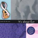 Music for the Cure: It's About Eve