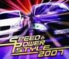 Speed & Power Style 2007