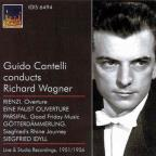 Wagner, R.: Overture To Rienzi / A Faust Overture / Good Friday Music / Siegfried's Rhine Journey / Siegfried Idyll (Cantelli) (1951-1956)