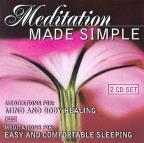 Meditation Made Simple: Meditations for Mind and Body Healing/Meditations for Easy and