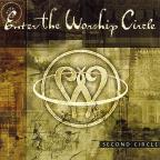 Enter the Worship Circle: Second Circle