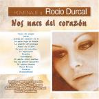 Homenaje A Rocio Durcal: Nos Nace Del Corazon