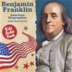 American Biographies: Benjamin Franklin