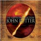 John Rutter: The Platinum Collection