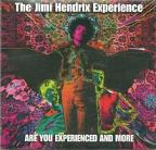 Are You Experienced And More