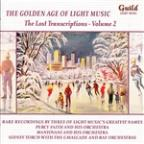 Golden Age of Light Music: The Lost Transcriptions, Vol. 2