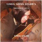 Chris Sings Dylan's Greatest Hits 2