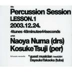Percussion Session Lesson, Vol. 2 01/30/2005