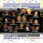 Chicago's Hardest Working Mixtape Vol.3: The Celebration