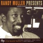 Randy Muller Presents: Unreleased, Vol. I