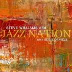 Steve Williams and Jazz Nation with Eddie Daniels